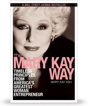 A Mary Kay Ash escreveu o The Mary Kay Way, um bestseller do Wall Street Journal.