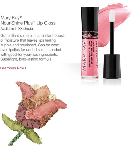 Get Mary Kay® NouriShine Plus™ Lip Gloss.